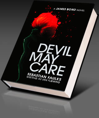 Devil May Care by Sebastian Faulks wrtts as Ian Fleming and about James Bond